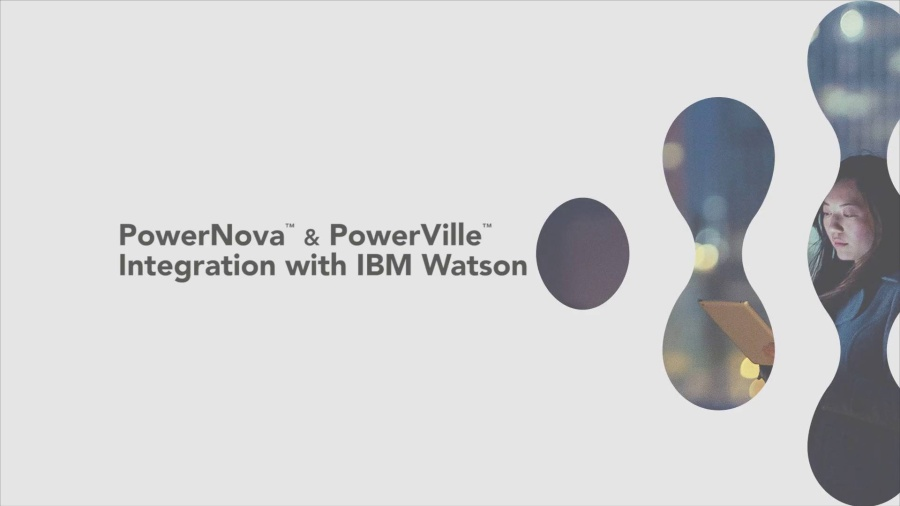 PowerNova and PowerVille Integration with IBM Watson