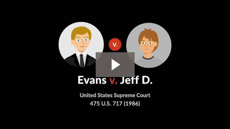 Evans v. Jeff D.