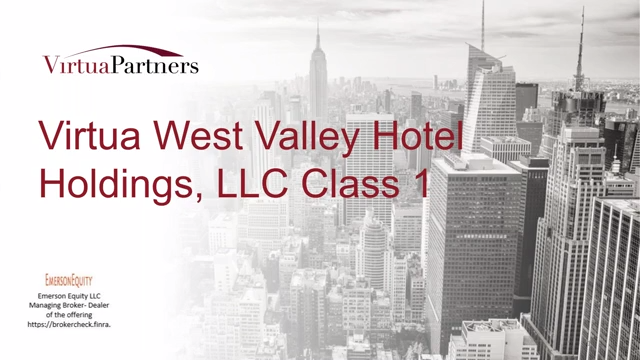Investment Video - Virtua West Valley Hotel Holdings, LLC