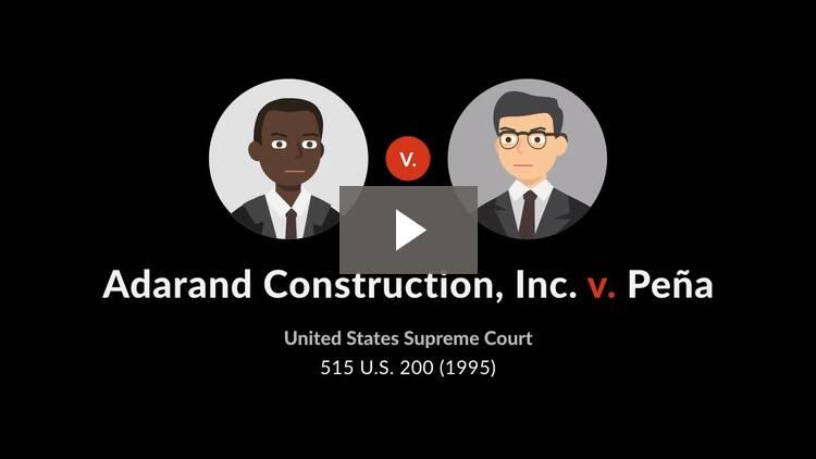 Adarand Constructors, Inc. v. Peña