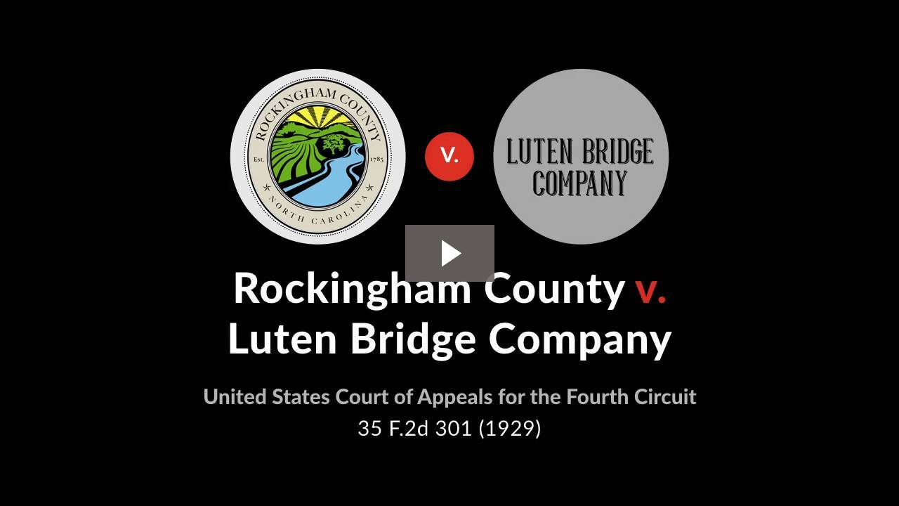 Rockingham County v. Luten Bridge Co.