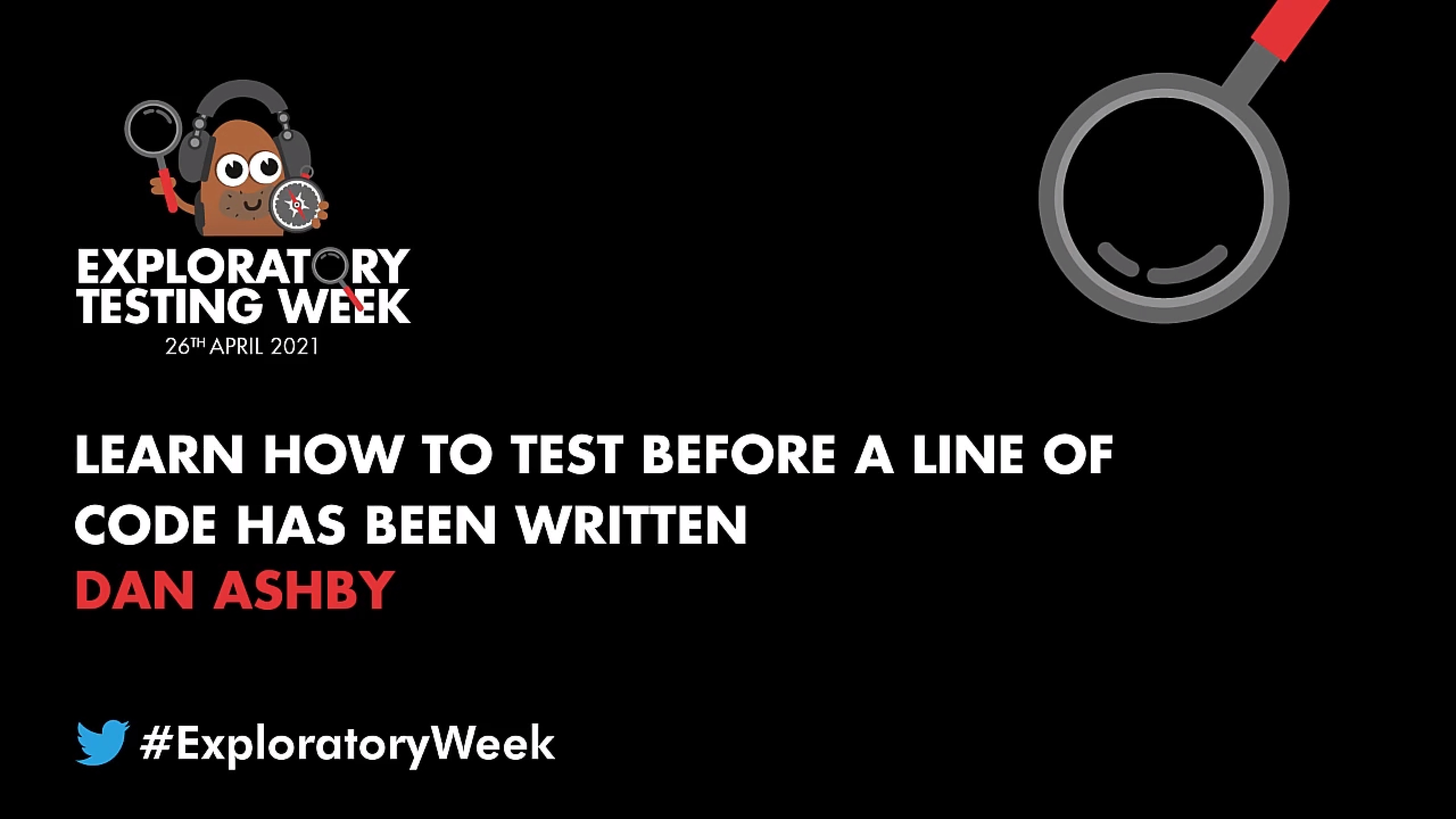 Learn How to Test Before a Line of Code Has Been Written with Dan Ashby