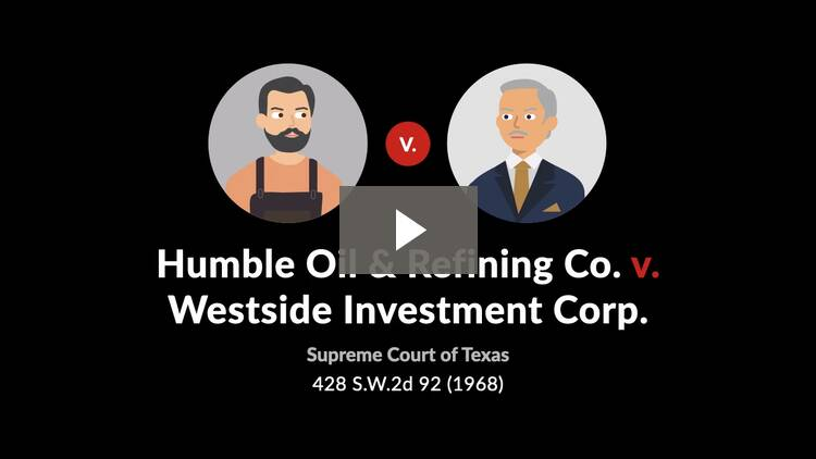 Humble Oil & Refining Co. v. Westside Investment Corp.