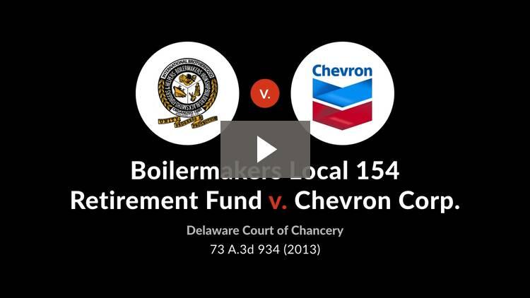 Boilermakers Local 154 Retirement Fund v. Chevron Corp.