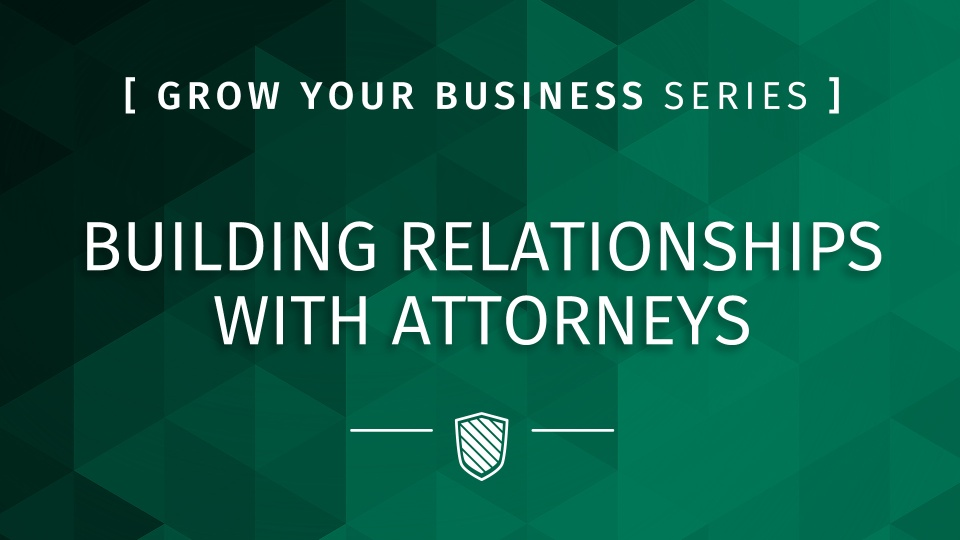 Building Relationships with Attorneys