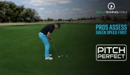 Pitch Perfect - Chipping: Assessing Green Speed First