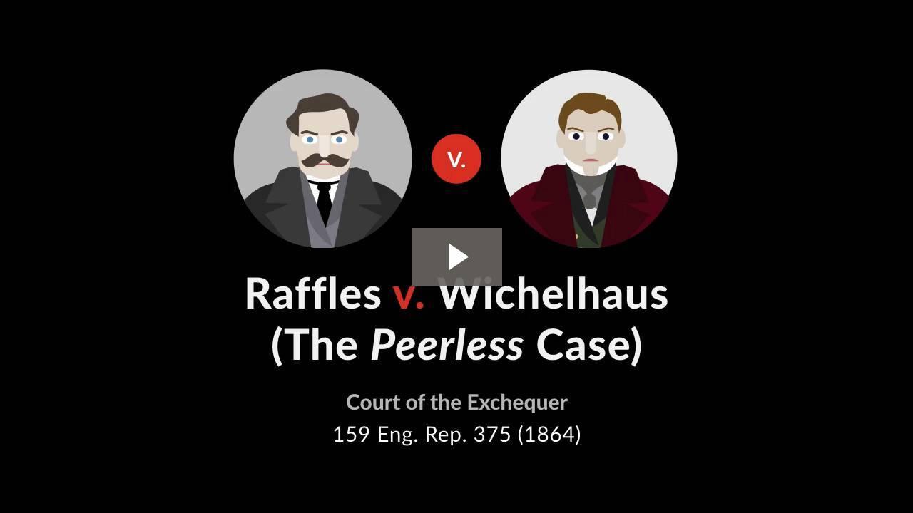 Raffles v. Wichelhaus (The <i>Peerless</i> Case)
