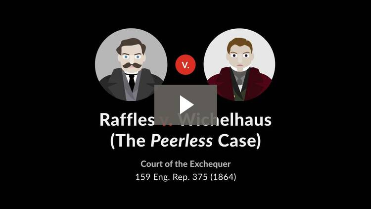 Raffles v. Wichelhaus (The <i>Peerless</i> Case)