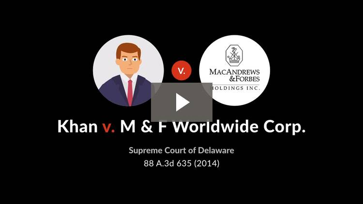Kahn v. M & F Worldwide Corp.