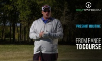 From the Range to the Course: Pre-Shot Routine