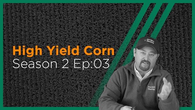 InsidePTI S2•E03 | High Yield ‣ Corn