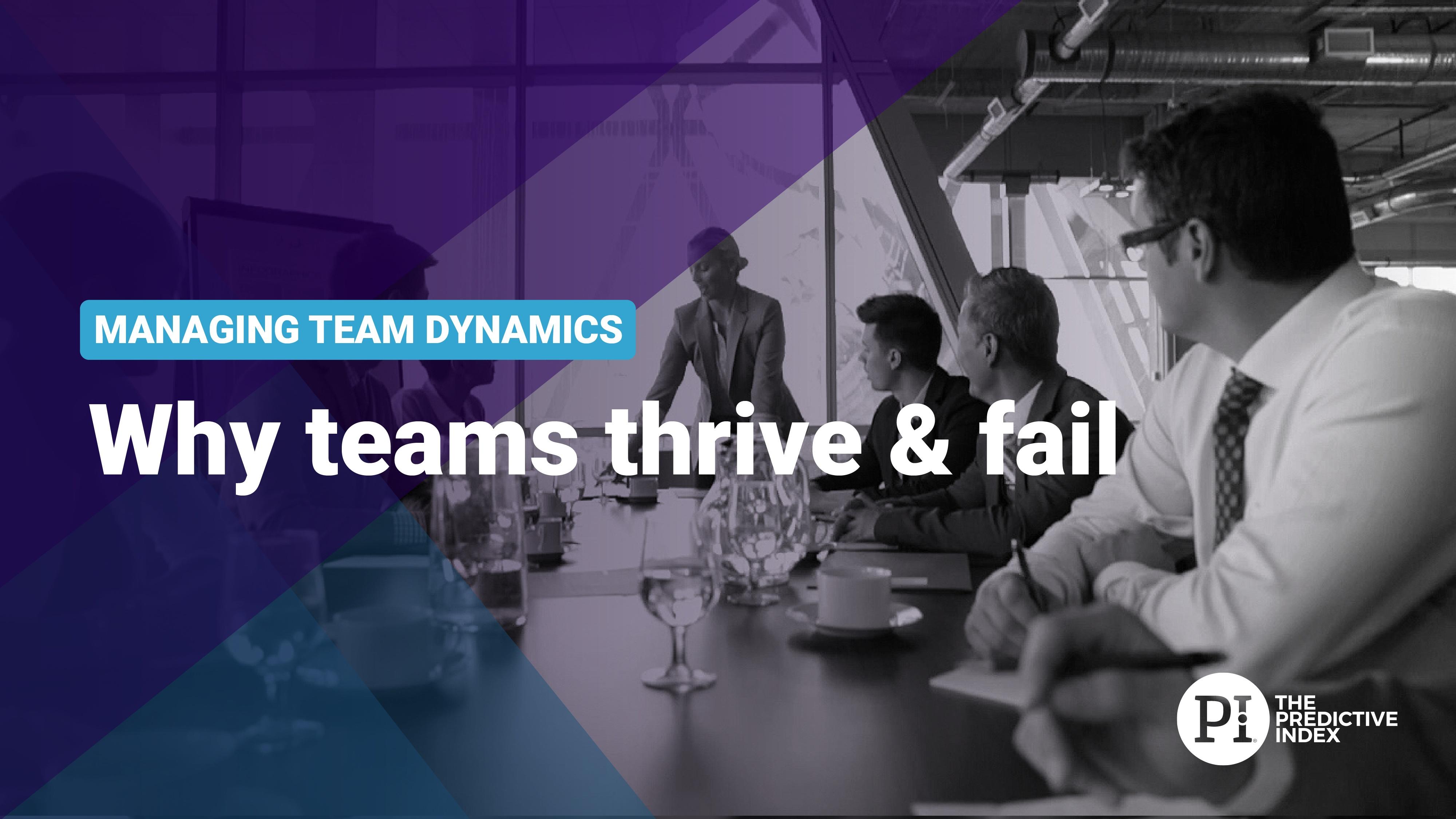 Intro - Why teams thrive & fail