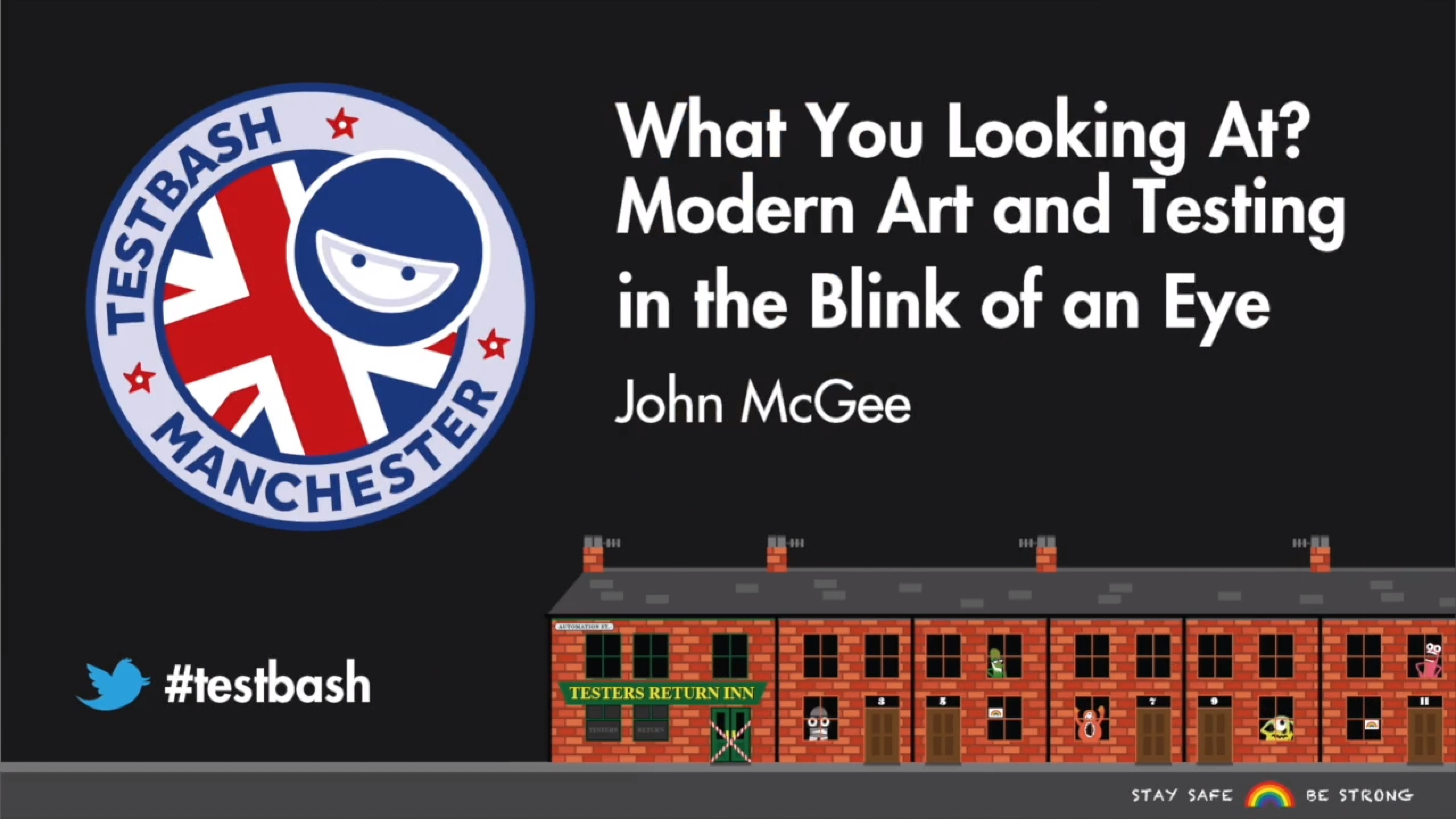What You Looking at? Modern Art and Testing in the Blink of an Eye - John McGee