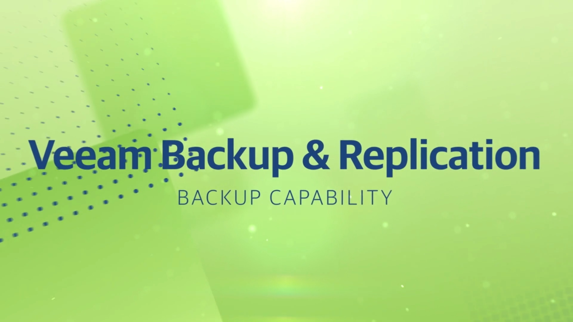 Product Launch - v11 - VBR - Overview video - Backup Capability