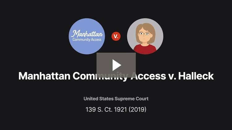 Manhattan Community Access Corp. v. Halleck