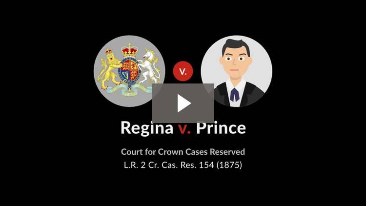 Regina v. Prince