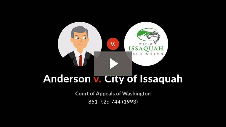 Anderson v. City of Issaquah