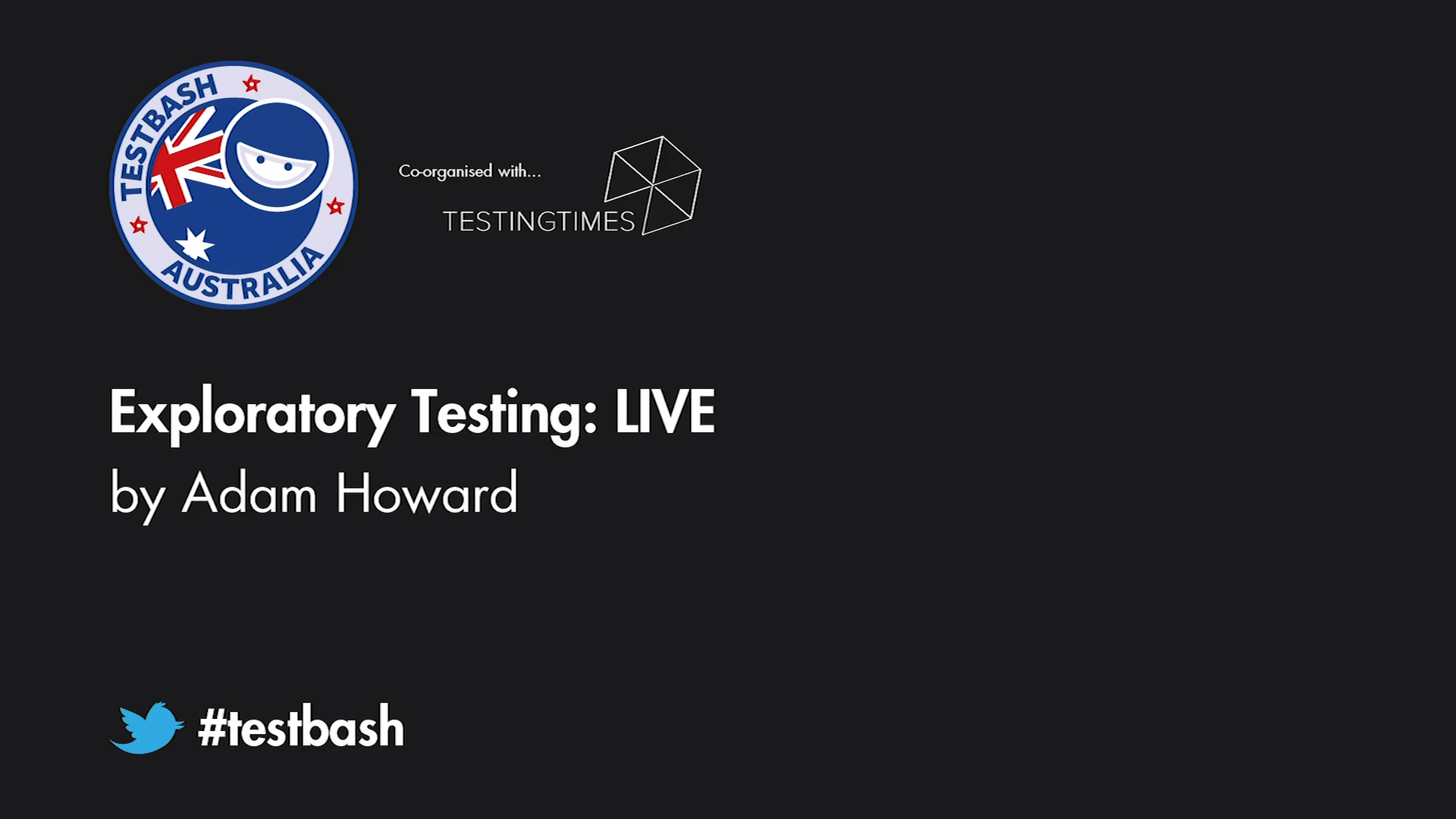 Exploratory Testing: LIVE - Adam Howard