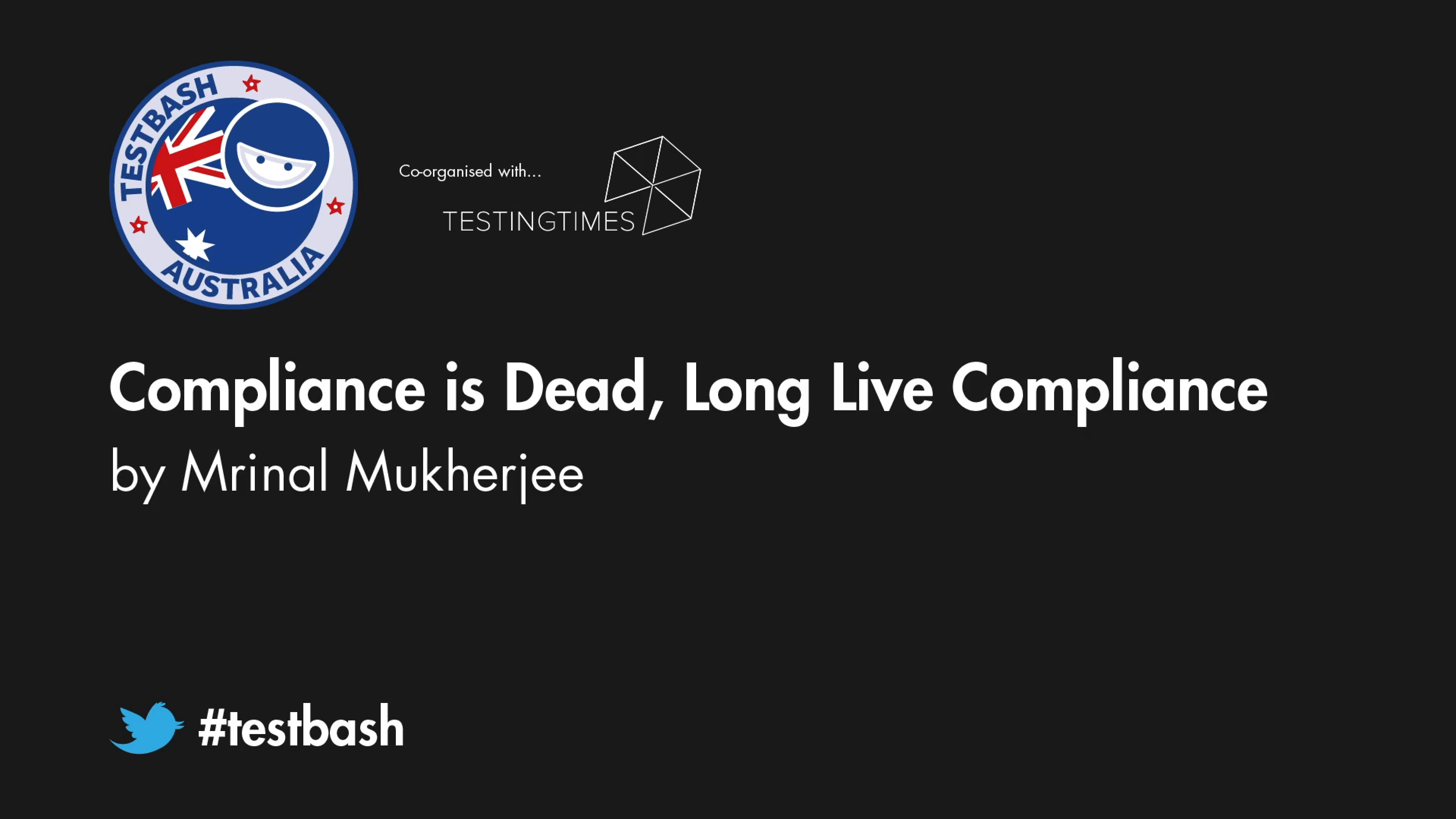 Compliance is Dead, Long Live Compliance - Mrinal Mukherjee