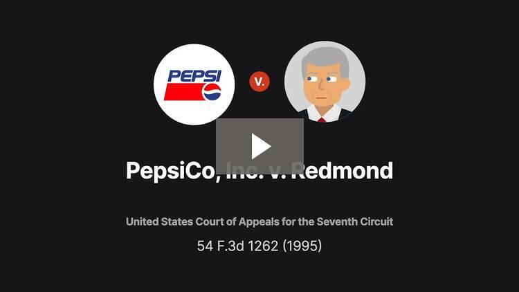 PepsiCo, Inc. v. Redmond
