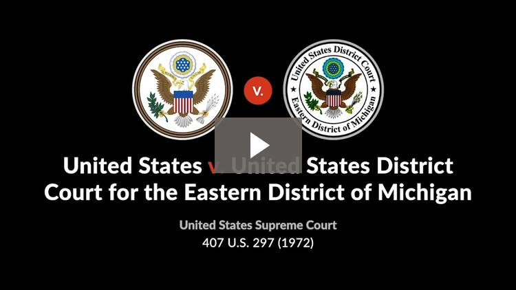 United States v. United States District Court for the Eastern District of Michigan