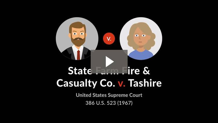 State Farm Fire & Casualty Co. v. Tashire