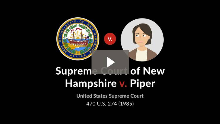 Supreme Court of New Hampshire v. Piper