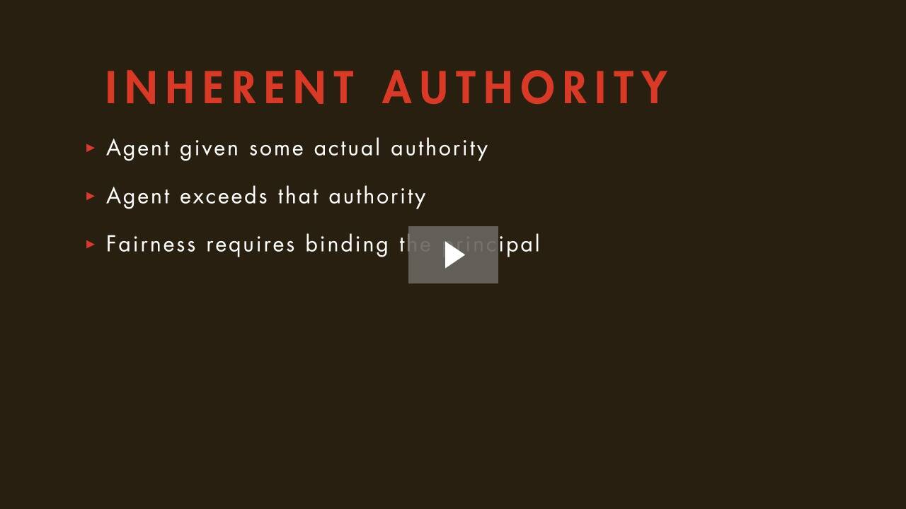 The Agent's Authority to Act