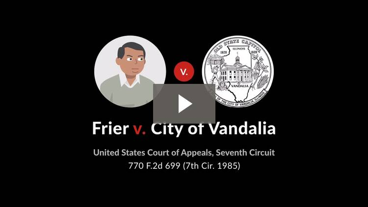 Frier v. City of Vandalia