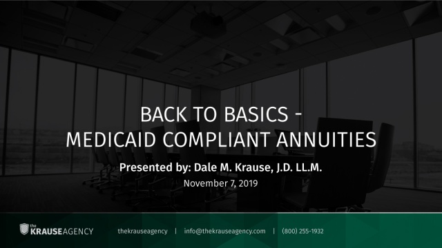 Back to Basics – Medicaid Compliant Annuities