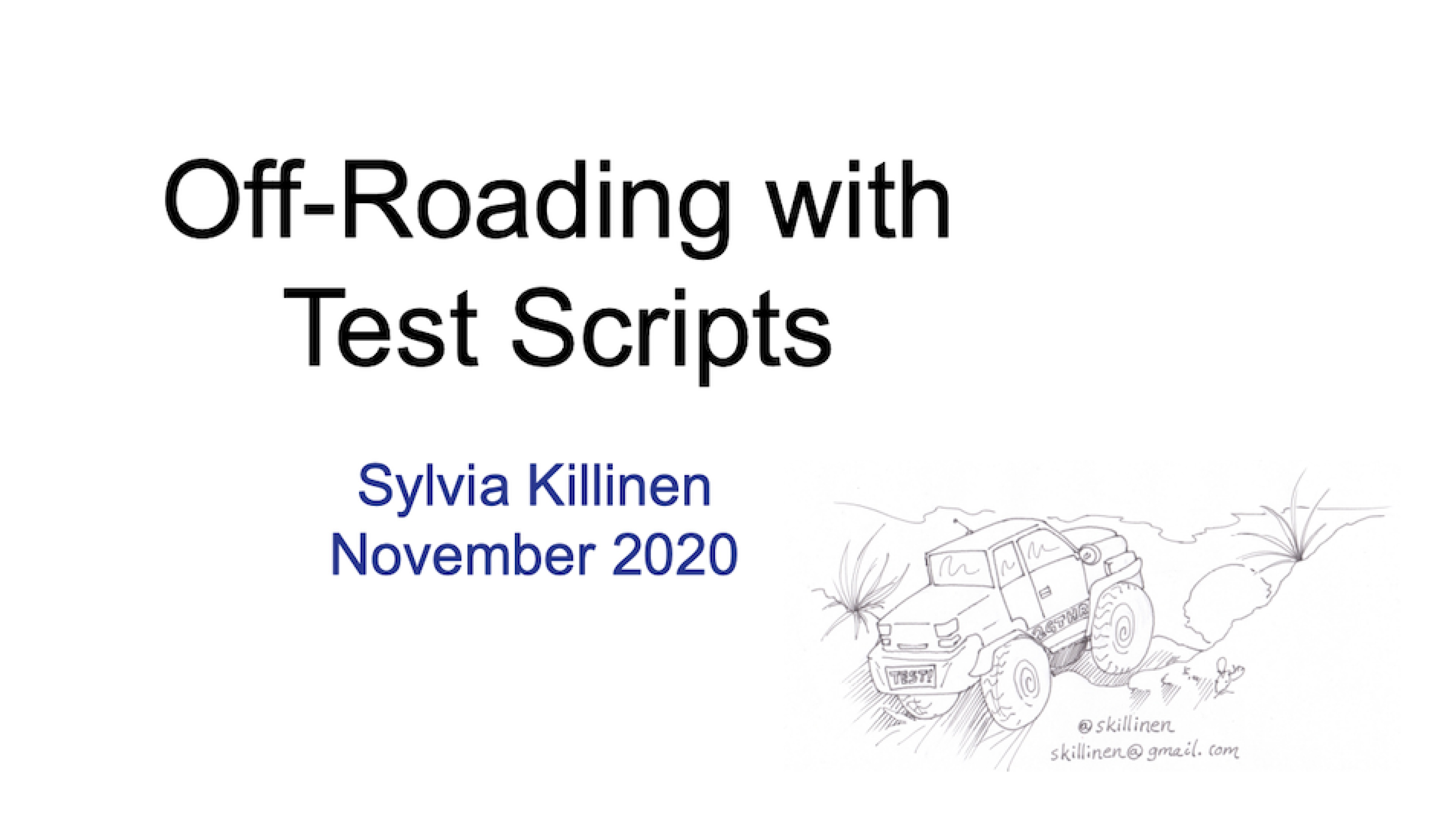 Off-Roading with Test Scripts with SylviaKillinen