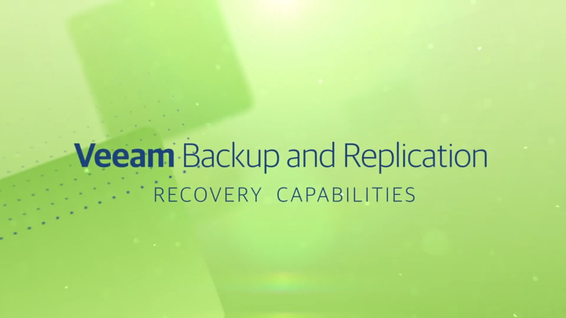 Product launch v11 - VBR - Overview video - Recovery Capabilities