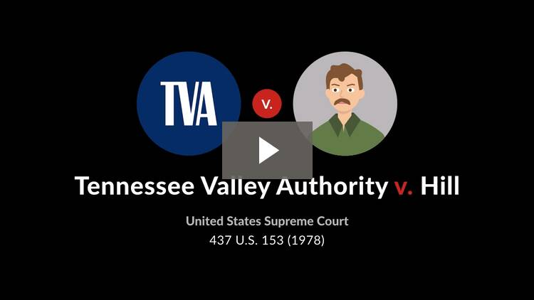 Tennessee Valley Authority v. Hill