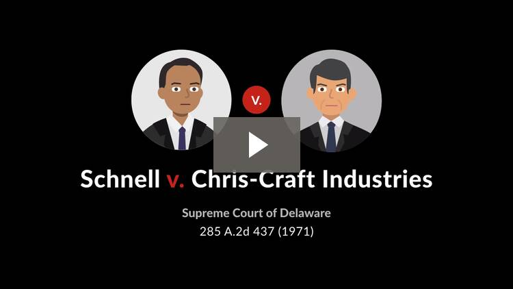 Schnell v. Chris-Craft Industries, Inc.