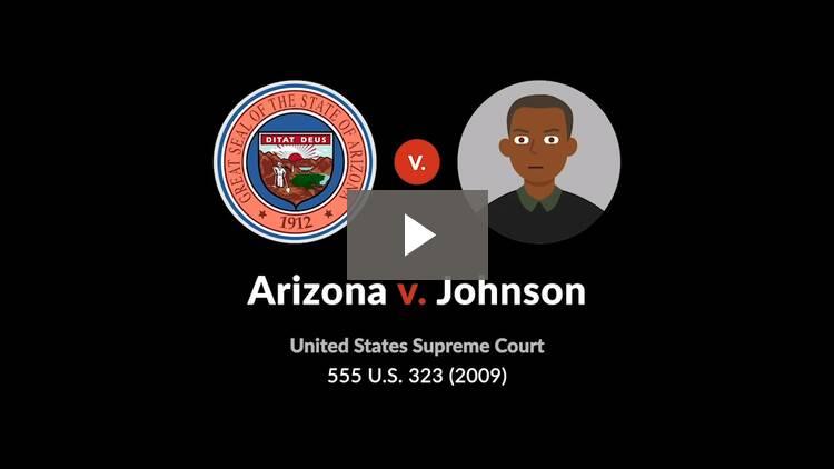 Arizona v. Johnson