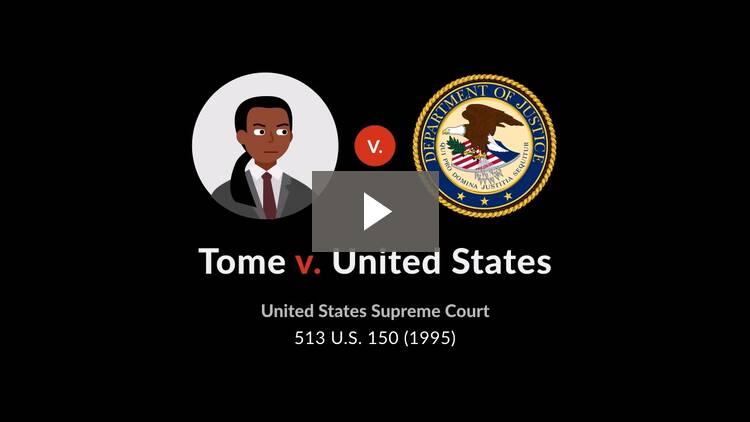 Tome v. United States