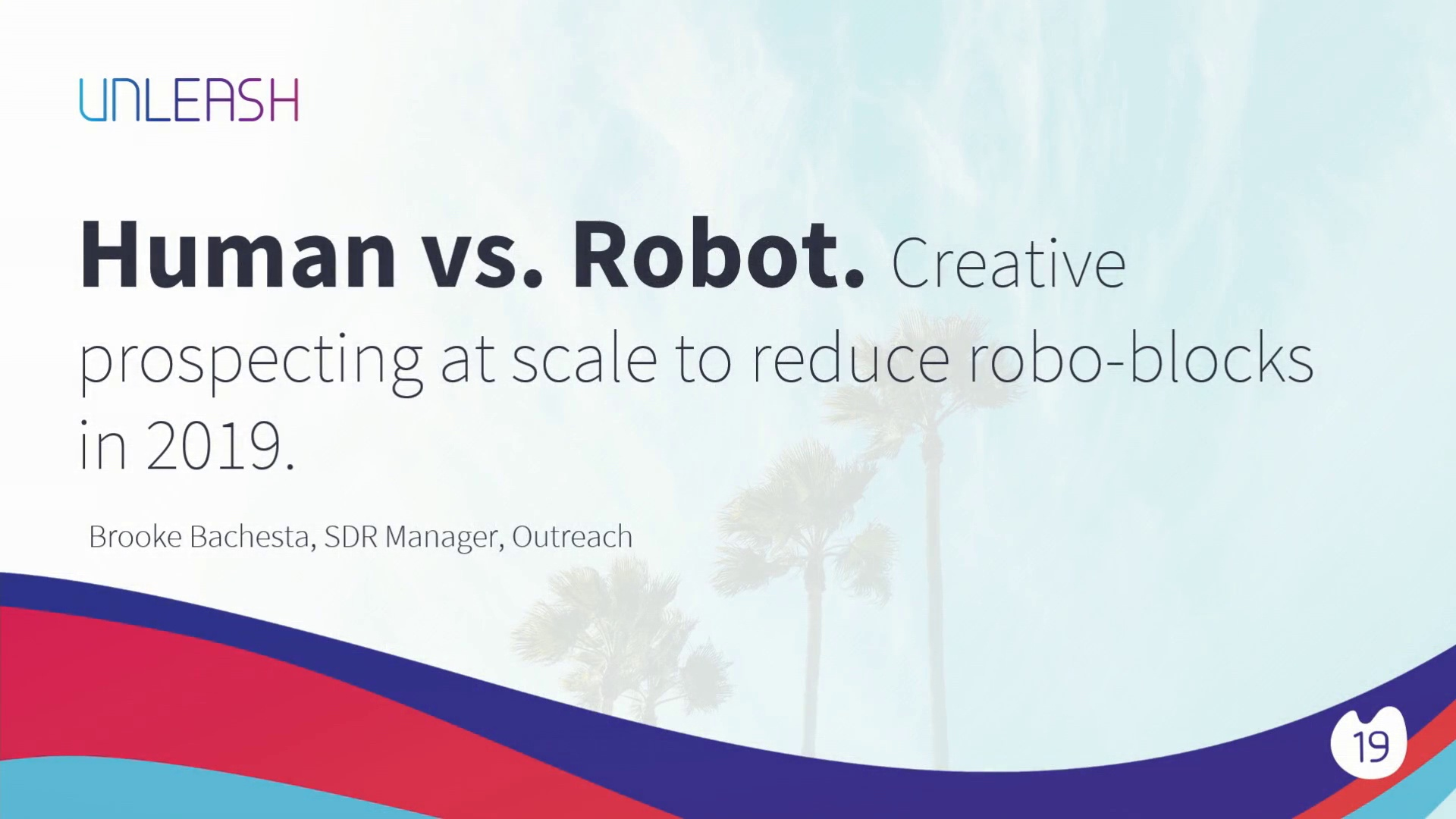 Human vs Robot, Prospecting at Scale to Reduce Robo-blocks - Brooke Bachesta