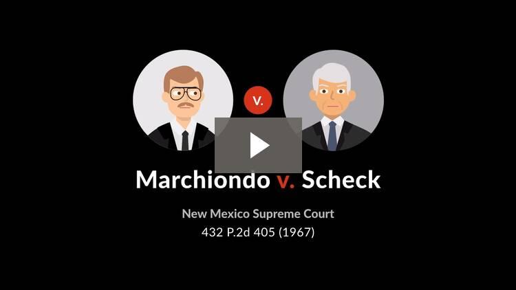 Marchiondo v. Scheck