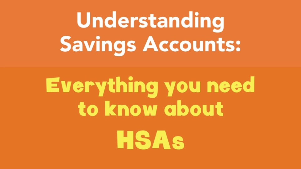 Everything you need to know about HSAs