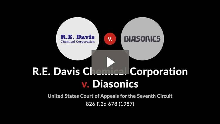 R.E. Davis Chemical Corp. v. Diasonics Inc.