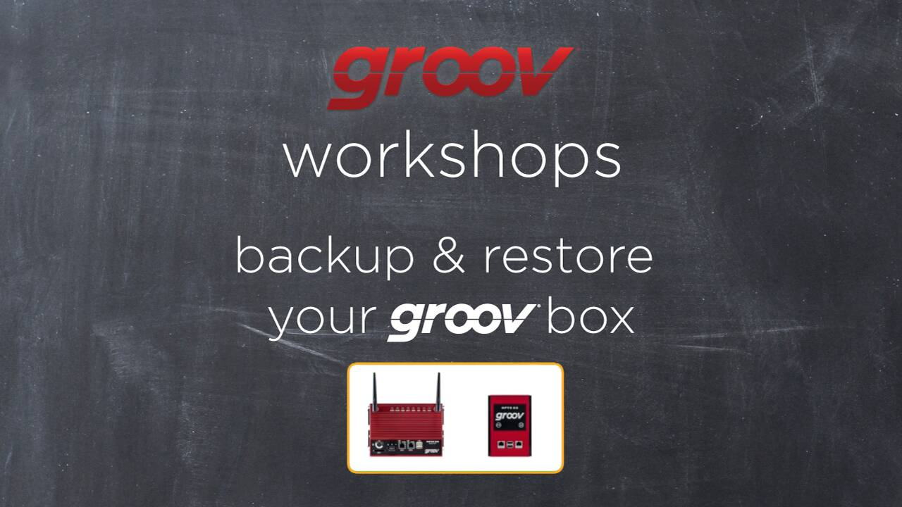 Backup & restore your groov Box