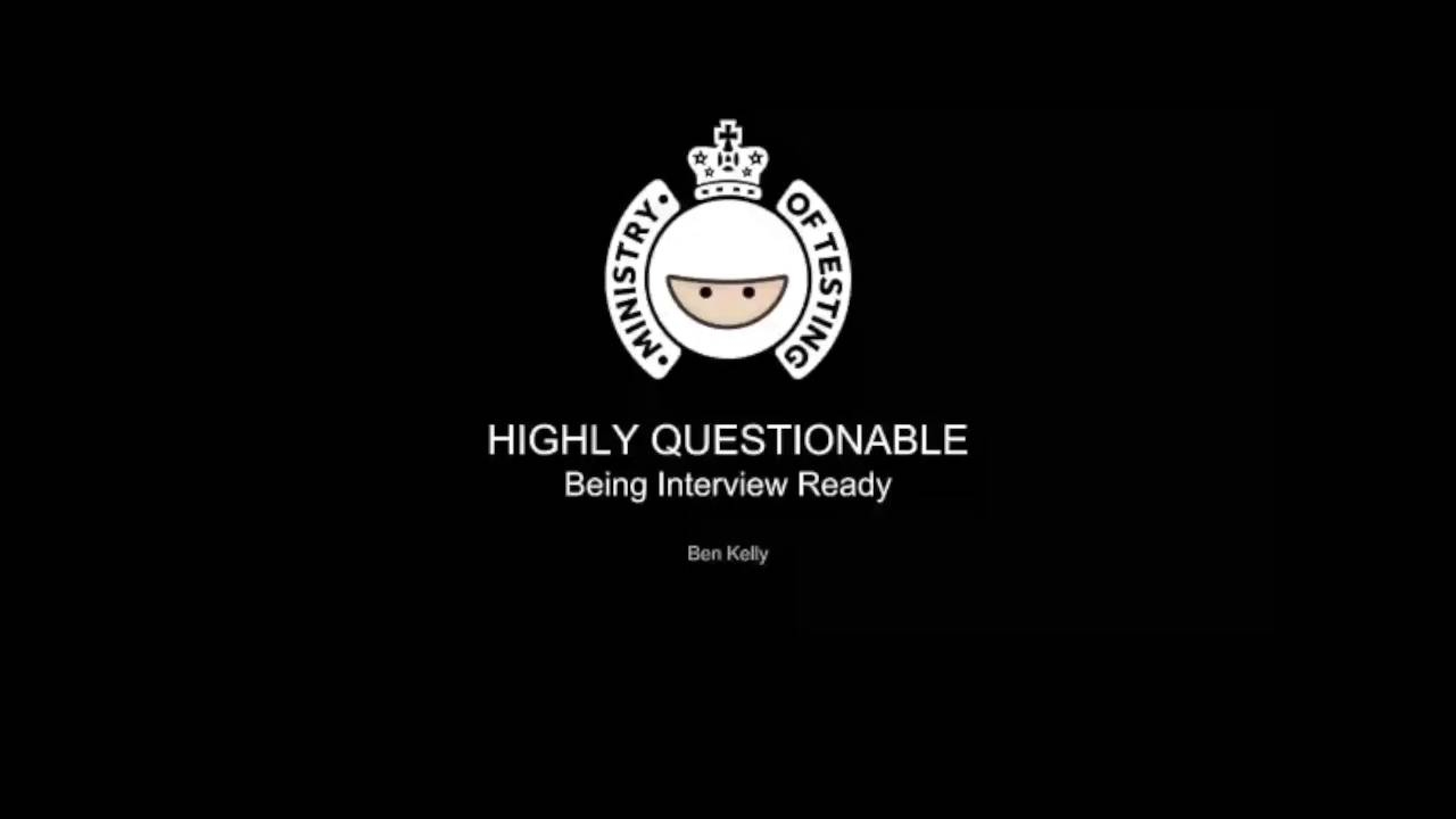 Highly Questionable - Being Interview Ready with Ben Kelly