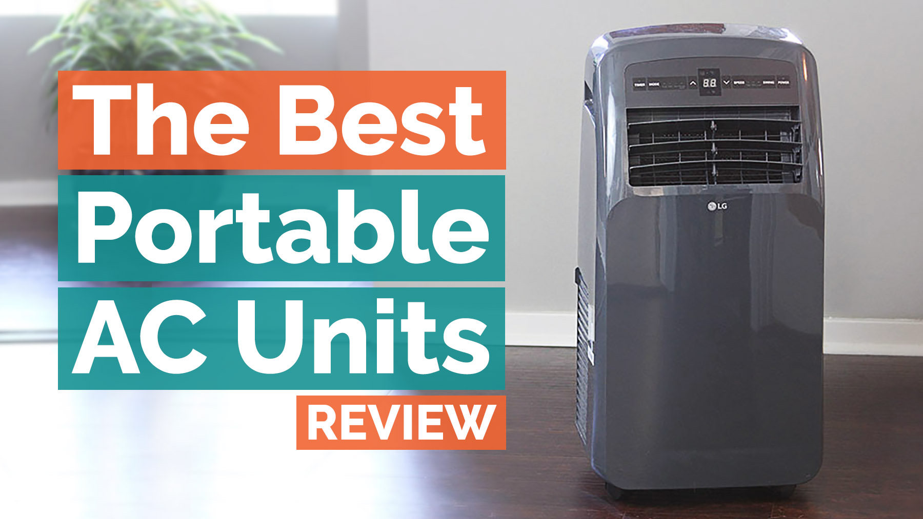 The Best Portable Air Conditioner Reviews for 2018 Your Best Digs