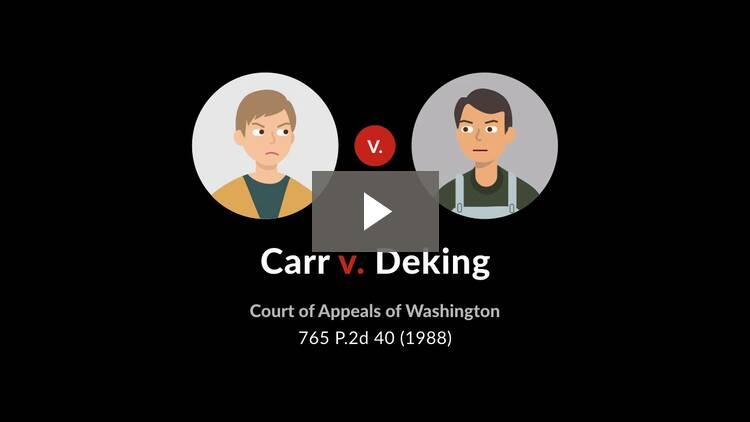 Carr v. Deking