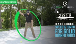 Bunker Technique: Speed and Tempo for Solid Bunker Shots