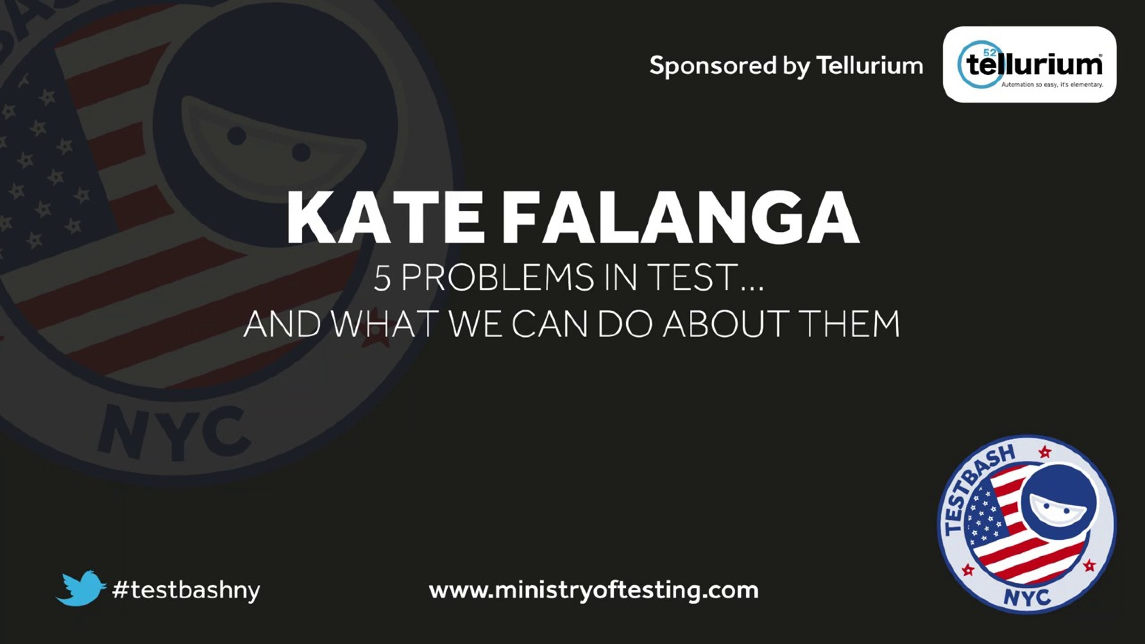 5 Problems In Test … And What We Can Do About Them – Kate Falanga