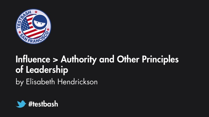 Influence > Authority and Other Principles of Leadership - Elisabeth Hendrickson