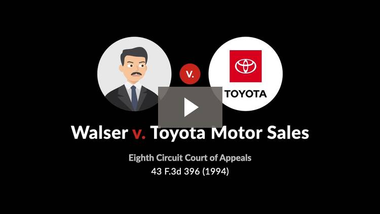 Walser v. Toyota Motor Sales, U.S.A., Inc.