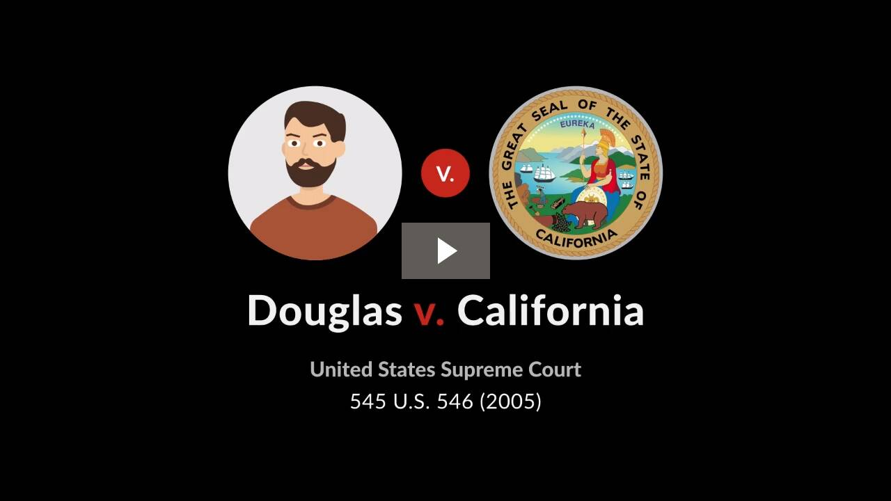 Douglas v. California