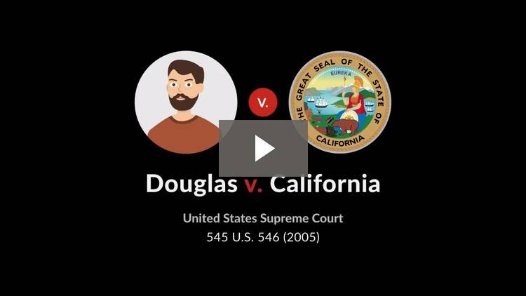 Douglas v. California